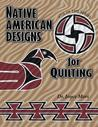 Native American Designs for Quilting