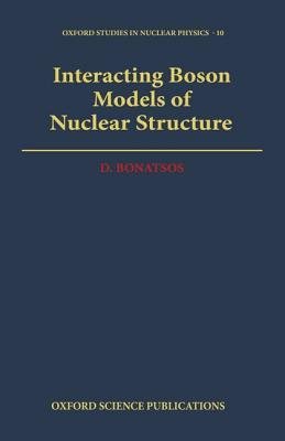 Interacting Boson Models of Nuclear Structure