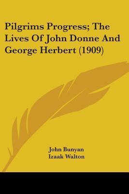 Pilgrims Progress; The Lives of John Donne and George Herbert (1909)