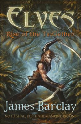 Rise of the TaiGethen (Elves #2)