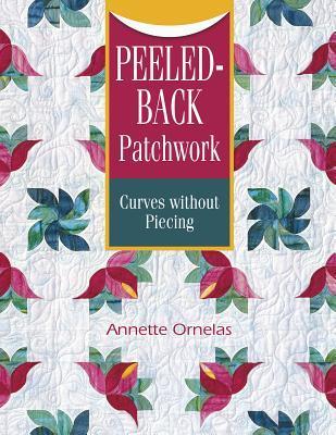 Peeled-Back Patchwork: Curves Without Piecing Libros en inglés con descarga de audio gratuita