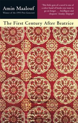 The First Century After Beatrice by Amin Maalouf