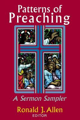 Patterns of Preaching by Ronald J. Allen