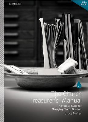 the-church-treasurer-s-manual-a-practical-guide-for-managing-church-finances-with-cdrom