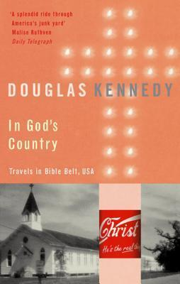 In God's Country: Travels in the Bible Belt, USA