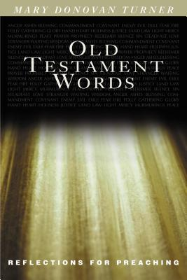 Old Testament Words: Reflections for Preaching