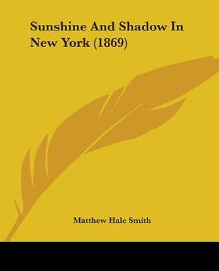 new york sunshine and shadow Awards and cast information for new york, episode 3: 1865-1898 - sunshine and shadow episode 3: 1865-1898 - sunshine and shadow (1999) - ric burns on allmovie.