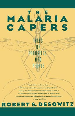 The Malaria Capers : More Tales of Parasites andPeople, Research and Reality