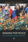 Singing for Peace: Antiwar Songs in American History