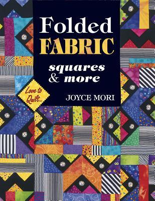 Folded Fabric: Squares & More