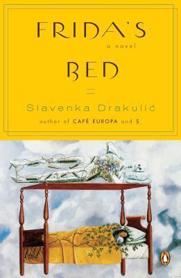 Frida's Bed by Slavenka Drakulić