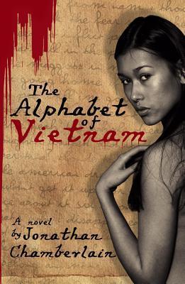 The Alphabet of Vietnam by Jonathan Chamberlain