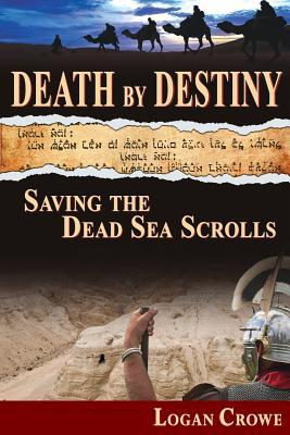 Death by Destiny: Saving the Dead Sea Scrolls