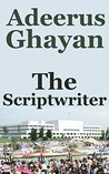 The Scriptwriter by Adeerus Ghayan