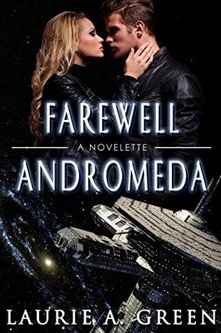 Farewell Andromeda(The Inherited Stars 0.5)