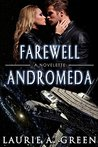 Farewell Andromeda (The Inherited Stars, #0.5)