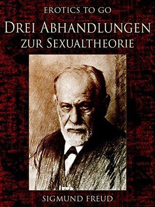Drei Abhandlungen zur Sexualtheorie (Erotics to Go 694)