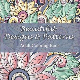 Beautiful Designs And Patterns Adult Coloring Book Volume 23 Sacred Mandala