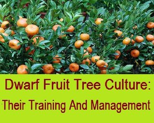 The Suburbanite's Handbook Of Dwarf Fruit Tree Culture: Their Training And Management
