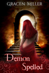 Demon Spelled by Gracen Miller