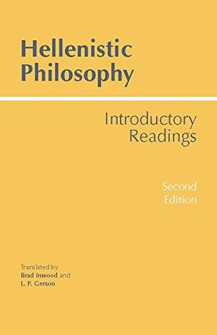 Hellenistic Philosophy: Introductory Readings