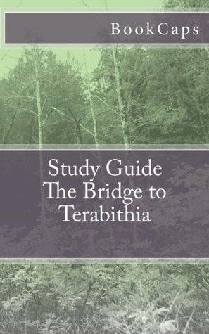 The Bridge to Terabithia: (A BookCaps Study Guide)