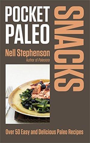 Pocket Paleo: Snacks