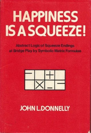Happiness is a Squeeze!: Abstract Logic of Squeeze Endings at Bridge Play By Symbolic Matrix Formulae