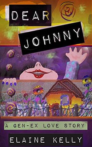 Dear Johnny: A Gen-Ex Love Story