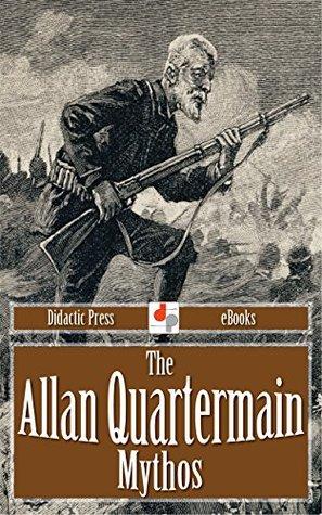 The Allan Quartermain Mythos