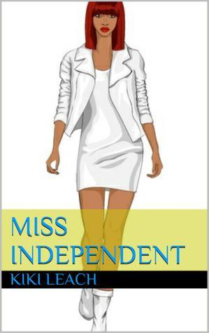 Miss Independent (Miss Independent, #1)