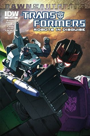 Transformers: Robots in Disguise #30 - Dawn of the Autobots