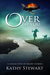 Over to You: a collection o...