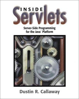 Inside Servlets: Server-Side Programming for the Java Platform [With CDROM]