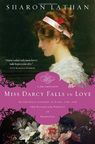 Miss Darcy Falls in Love by Sharon Lathan