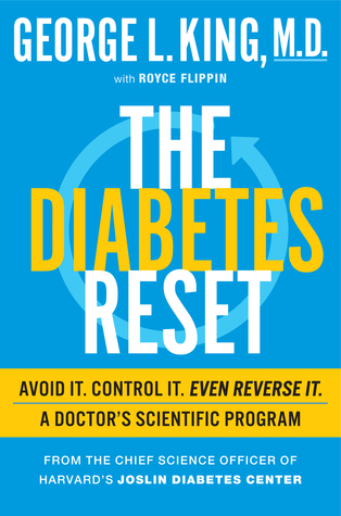 The Diabetes Reset: The Revolutionary Plan to Reverse, Control, and Avoid Type 2 Diabetes