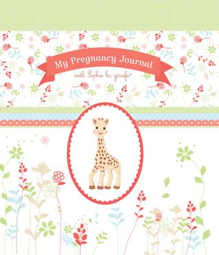 My Pregnancy Journal with Sophie la girafe®