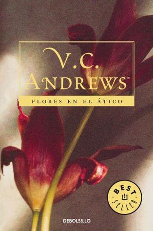 Flores en el ático (Dollanganger, #1)