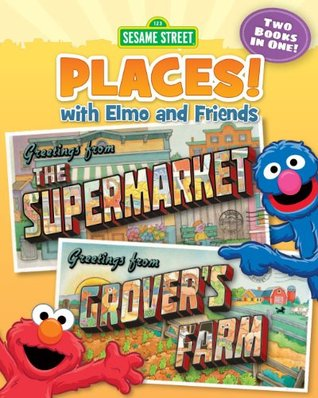 Sesame Street Places! The Supermarket and Grover's Farm
