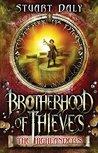 Brotherhood of Thieves: The Highlanders (Brotherhood of Thieves, #2)