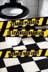 Staand plassen is levensgevaarlijk by Werner van Looy