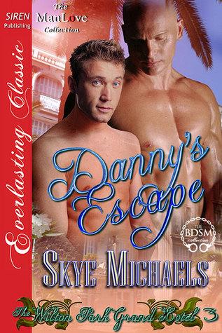 Danny's Escape (The Wilton Park Grand Hotel, #3)
