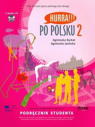 Hurra!!! Po Polsku: Student Textbook Vol. 2 (Book & CD)