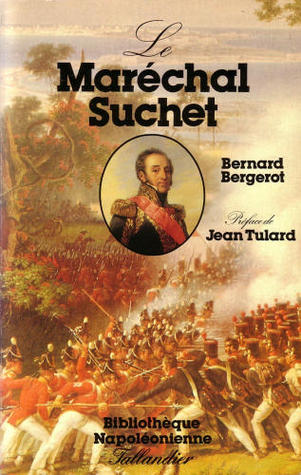 Le Marechal Suchet, Duc D'Albufera