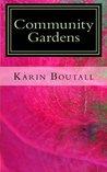 Community Gardens (Community Gardens Series#1)