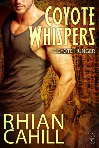 Coyote Whispers (Coyote Hunger, #3)