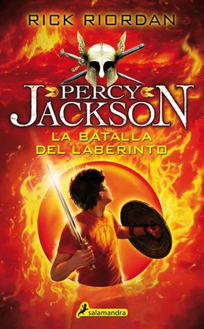 La batalla del laberinto (Percy Jackson y los dioses del Olimpo, #4) por Rick Riordan