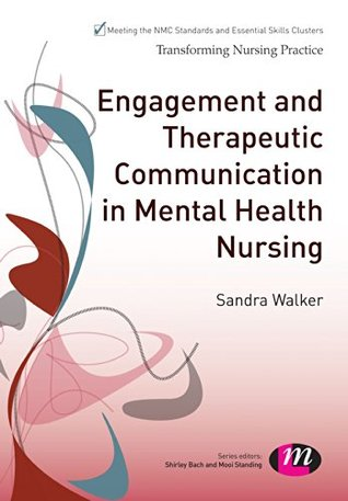communication in mental health nursing essay In fact, good communication skills are essential for highly professional nurses because this is one of the basic conditions of the successful treatment of patients with mental health problems and often they have special needs bibliography: 1 hines, j (2000) communication problems of hearing-impaired patients: nursing standard 14(19), 33.