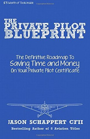 The Private Pilot Blueprint: A Roadmap To Your Private Pilot ...