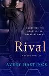 Rival: A Feuds Novella (The Feuds, #0.5)